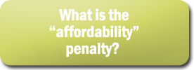 What is the -affordability- penalty