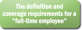 The definition and coverage requirements for a full-time employee
